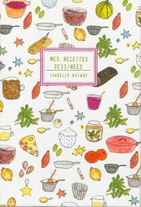 Mes recettes dessinées