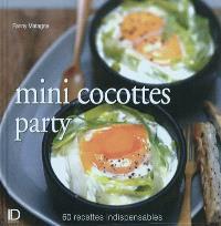 Mini-cocottes party : 60 recettes indispensables