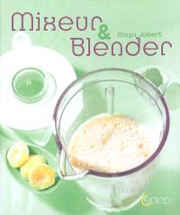 Mixeur & blender