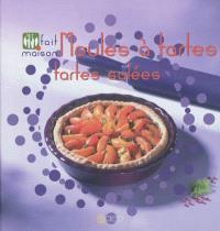 Moules à tartes : tartes salées