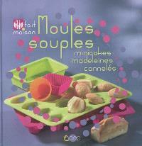 Moules souples : minicakes, madeleines, cannelés