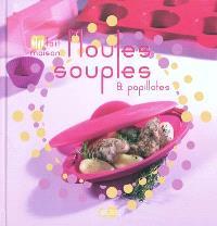 Moules souples & papillotes