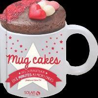 Mug cakes : des supergâteaux en 2 minutes au micro-ondes
