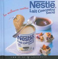 Nestlé lait concentré sucré : les meilleures recettes