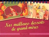 Nos meilleurs desserts de grand-mères