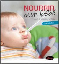 Nourrir mon bébé  : purées et repas pour enfants