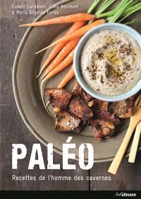 Paléo, les recettes de l'homme des cavernes