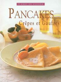 Pancakes crêpes et gaufres