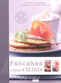 Pancakes, crêpes & blinis