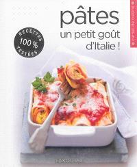 Pâtes : un petit goût d'Italie !