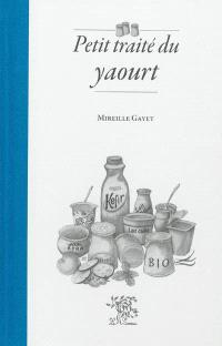 Petit traité du yaourt