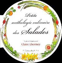 Petite anthologie culinaires des salades
