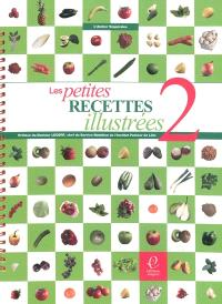 Petites recettes illustrées. Volume 2