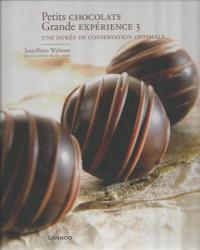 Petits chocolats. Volume 3, Une durée de conservation optimale
