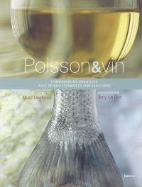 Poisson et vin : combinaisons créatives de Sergio Herman et Wim Vandamme