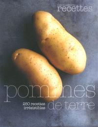 Pommes de terre : 250 recettes irrésistibles