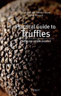 Practical guide to truffles : truffle is a simple product