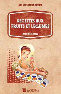 Recettes aux fruits et légumes