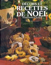 Recettes et décors de Noël : traditions d'Alsace