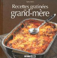 Recettes gratinées de grand-mère