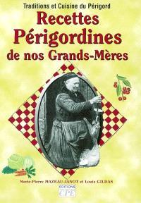 Recettes périgordines de nos grands-mères : traditions et cuisine du Périgord