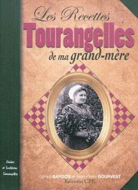 Recettes tourangelles de nos grands-mères : cuisine et traditions tourangelles