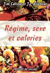 Régime, sexe et calories
