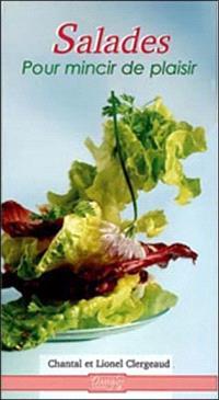 Salades : pour mincir de plaisir