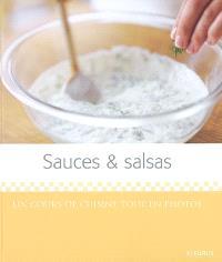 Sauces & salsas : un cours de cuisine tout en photos