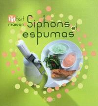 Siphons et espumas