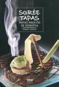Soirée tapas : pintxo insolites de Donostia