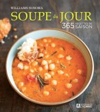 Soupe du jour  : 365 recettes de saison