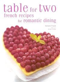 Table for two : french recipes for romantic dining