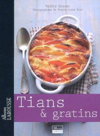 Tians & gratins