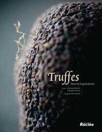 Truffes : trésor de la gastronomie