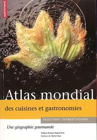 Atlas mondial des cuisines et gastronomies : une géographie gourmande