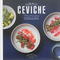 Ceviche : recettes délicieuses plus faciles que les sushis !