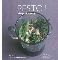 Pesto ! : simples & bons