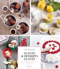 Glaces et desserts glacés : recettes gourmandes testées à la maison