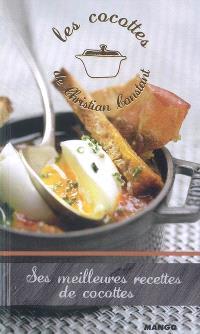 Les cocottes de Christian Constant : ses meilleures recettes de cocottes