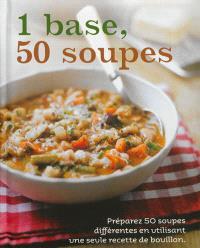 1 base, 50 soupes : préparez 50 soupes différentes en utilisant une seule recette de bouillon