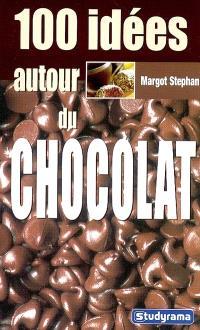 100 idées autour du chocolat