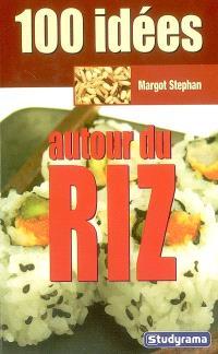 100 idées de recettes avec du riz