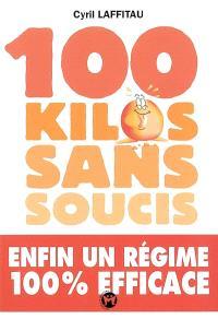 100 kilos sans soucis