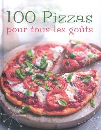 100 pizzas pour tous les goûts