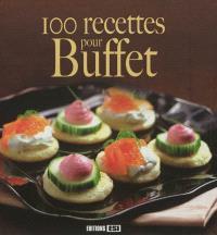 100 recettes pour buffet