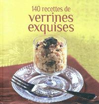 140 recettes de verrines exquises