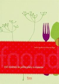 150 recettes de petits plats à emporter