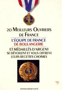 20 meilleurs ouvriers de France et médaillés d'argent se dévoilent et vous offrent leurs recettes choisies