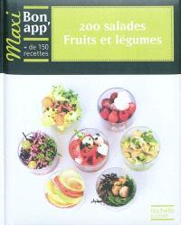 200 salades : fruits et légumes